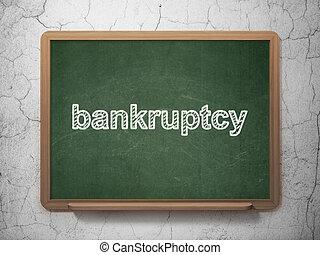 Money concept: Bankruptcy on chalkboard background - Money ...