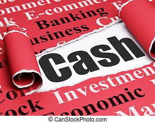 Money concept: black text Cash under the piece of  torn paper