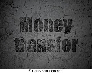 Money concept: Money Transfer on grunge wall background