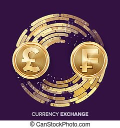 Money Currency Exchange Vector. GBP, Franc. Golden Coins With Digital Stream. Conversion Commercial Operation For Business Investment, Travel. Financial Or Banking Concept Illustration