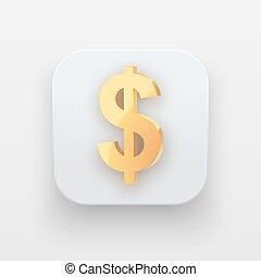 Money icon. Symbol of Gold Dollar