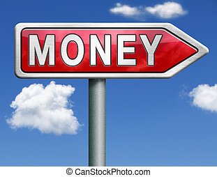 way to money search for cash or credit bank loan money icon money button red road sign arrow