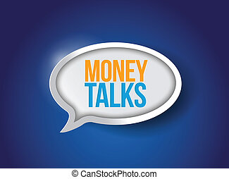 money talks bubble message illustration design over a blue...