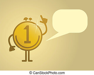 Money talks - Cartoon character says gold coin