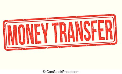 Money transfer grunge rubber stamp