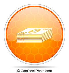 Money web icon. Round orange glossy internet button for webdesign.