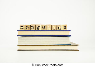mongolian language word on wood stamps and books