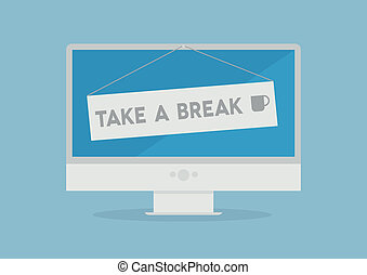 Monitor take a break - minimalistic illustration of a...