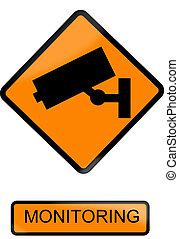 Monitoring sign