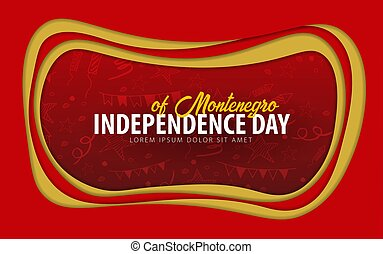Montenegro. Independence day greeting card. Paper cut style....