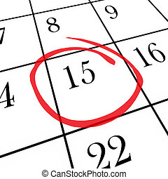 Monthly Calendar - 15th Day Circled - A monthly calendar on...
