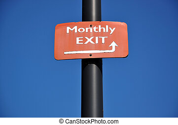 Monthly exit road sign