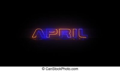 April - Neon Text animation - Months of the year - April -...