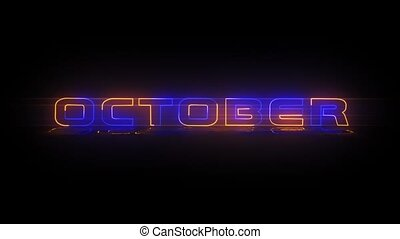 October - Neon Text animation - Months of the year - October...