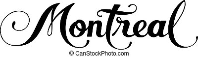 Montreal - custom calligraphy text - Vector version of my ...