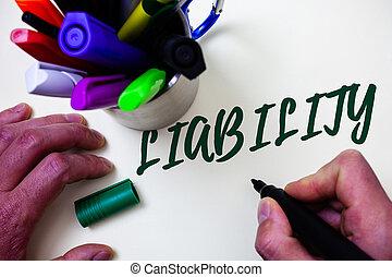 mooi, concept, woord, zakelijk, kunstenaar, wezen, tekst, script., verantwoordelijk, pen, bibliotheek, schrijvende , staat, liability., verantwoordelijkheidsgevoel, iets, legally, met de hand geschreven, kleurrijke, studeren, bos