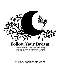 Moon and arrows, leaves  branches label on white background. Follow your dream