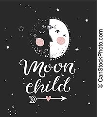 Moon child poster. - Moon child monochrome poster with hand...