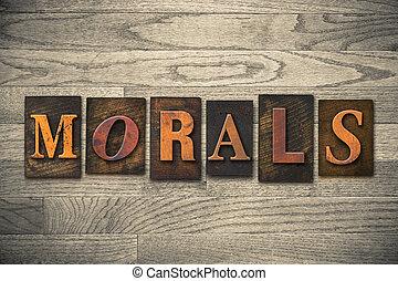 moraal, concept, houten, letterpress, type