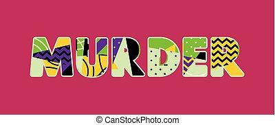 mord, begreb, glose, kunst, illustration