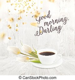 Morning coffee cup - Card with morning coffee cup and...