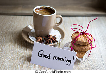 Morning coffee - Cup of black coffee and Good morning note