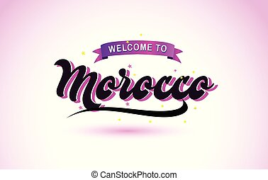Morocco Welcome to Creative Text Handwritten Font with Purple Pink Colors Design.