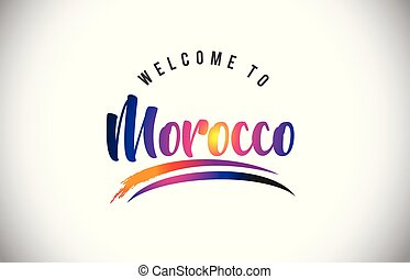 Morocco Welcome To Message in Purple Vibrant Modern Colors.