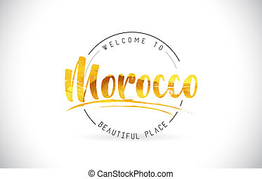 Morocco Welcome To Word Text with Handwritten Font and Golden Texture Design.
