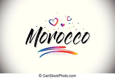 Morocco Welcome To Word Text with Love Hearts and Creative Handwritten Font Design Vector.