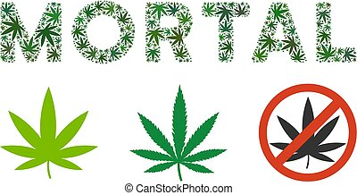Mortal Text Composition of Weed Leaves - Mortal caption...