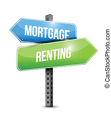 mortgage and renting sign illustration design over a white ...