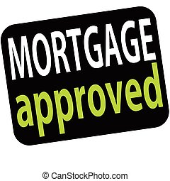Rubber stamp with text mortgage approved inside, vector illustration
