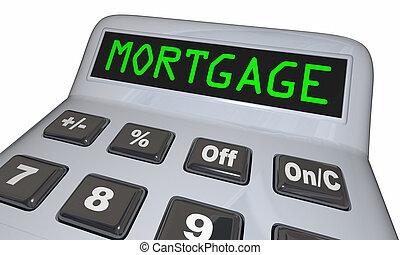 Mortgage Calculator Figure Loan Amount 3d Illustration