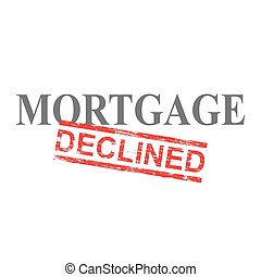 Mortgage Declined Word Stamp