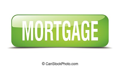 mortgage green square 3d realistic isolated web button