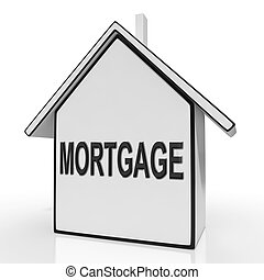 Mortgage House Shows Property Loans And Repayments -...