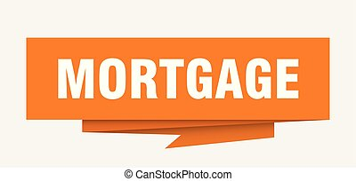 mortgage sign. mortgage paper origami speech bubble....