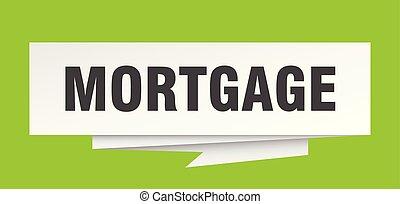 mortgage sign. mortgage paper origami speech bubble....