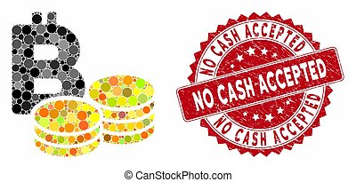 Mosaic Bitcoin Coins with Distress No Cash Accepted Stamp