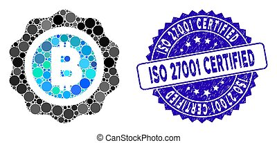 Mosaic Bitcoin Seal Icon with Distress ISO 27001 Certified Stamp