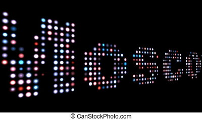 Moscow colorful led text over black