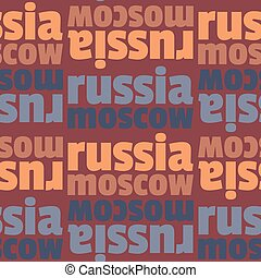 Moscow, Russia seamless pattern, typographic city background...