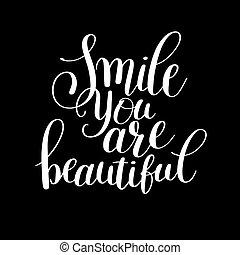 mosoly, ön, vannak, gyönyörű, frázis, kéz, felirat, pozitív,...