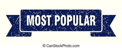 most popular grunge ribbon. most popular sign. most popular...