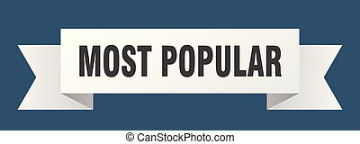 most popular ribbon. most popular isolated sign. most...