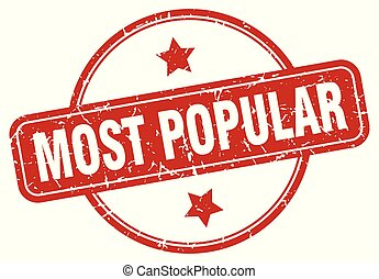 most popular sign - most popular vintage round isolated...