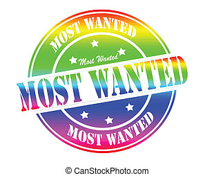Most wanted - Stamp with text most wanted inside, vector...