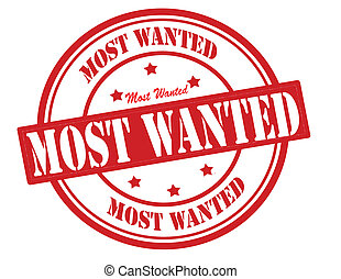 Most wanted - Stamp with text most wanted inside, vector ...