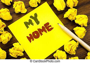 mot, écriture, papier, collant, home., note, maison, fond, signification, concept, propriété, business, amour, papier, pensée, bois, plié, écrit, jaune, mon